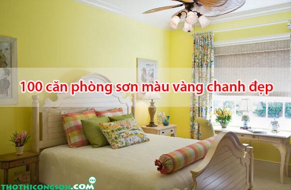 100 căn phòng sơn màu vàng chanh đep
