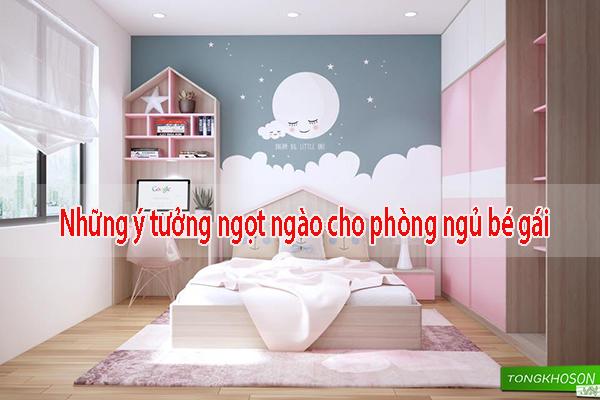 Ý tưởng ngọt ngào phòng ngủ bé gái